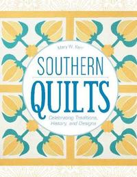 Southern Quilts by Mary W Kerr