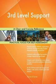 3rd Level Support a Clear and Concise Reference by Gerardus Blokdyk image