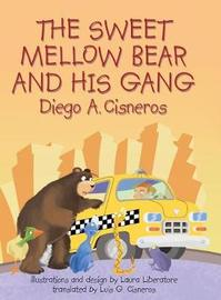 The Sweet Mellow Bear and His Gang by Diego a Cisneros image