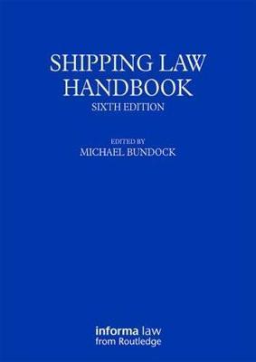 Shipping Law Handbook by Michael Bundock image