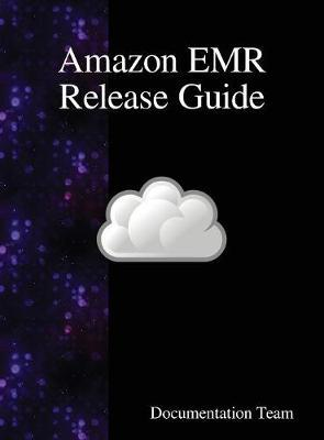Amazon Emr Release Guide by Documentation Team