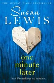 One Minute Later by Susan Lewis