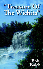 """Treasure Of The Wichita"" by Bob Balch image"