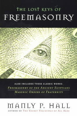 The Lost Keys of Freemasonry by Manly P. Hall image