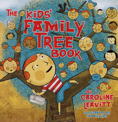 The Kids' Family Tree Book by Caroline Leavitt image
