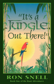 It's a Jungle Out There (second Edition) by Ron Snell image