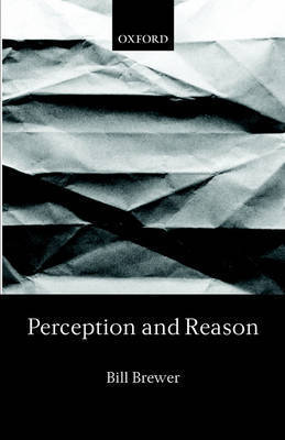 Perception and Reason by Bill Brewer