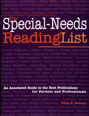 The Special-Needs Reading List: An Annotated Guide to the Best Publications for Parents and Professionals