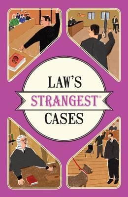 Law's Strangest Cases by Peter Seddon