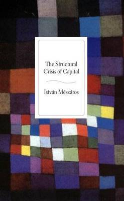 Structural Crisis of Capital by Istvan Meszaros image