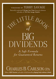 The Little Book of Big Dividends by Charles B. Carlson image