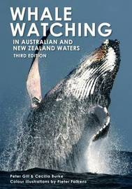 Whale Watching in Australian & New Zealand Waters by Peter Gill