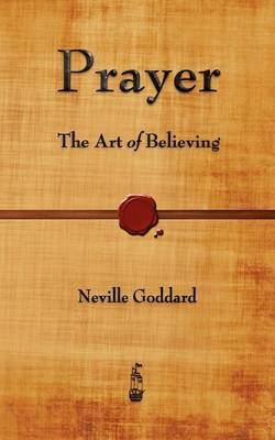 Prayer by Neville Goddard