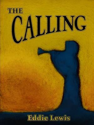 The Calling by Eddie Lewis