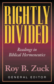 Rightly Divided by Roy B. Zuck