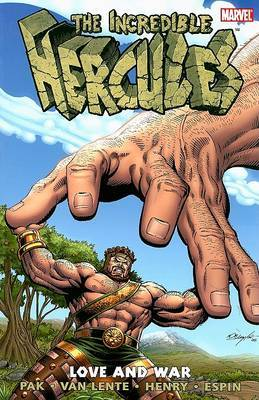 Incredible Hercules: Love And War by Fred Van Lente image