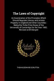 The Laws of Copyright by Thomas Edward Scrutton image