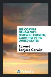 The Corwin Genealogy by Edward Tanjore Corwin image