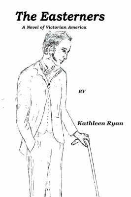 The Easterners by Kathleen Ryan image
