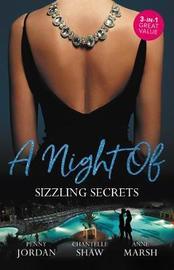 A Night Of Sizzling Secrets/A Secret Disgrace/Secrets Of A Powerful Man/Wicked Secrets by Penny Jordan
