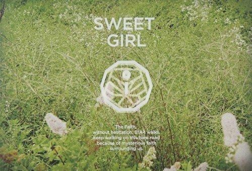 Sweet Girl (6Th Mini Album) by B1A4