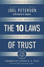10 Laws Of Trust by Joel Peterson