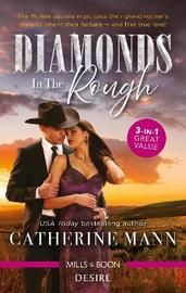 Diamonds In The Rough/One Good Cowboy/Pursued by the Rich Rancher/Pregnant by the Cowboy CEO by Catherine Mann