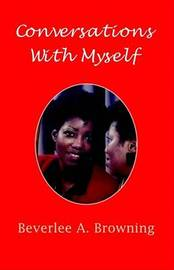 Conversations with Myself by Bverlee A. Browning image