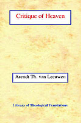 Critique of Heaven by Arend Theodoor van Leeuwen