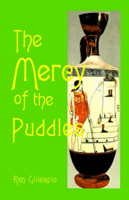 The Mercy of the Puddles by Ron Gillespie