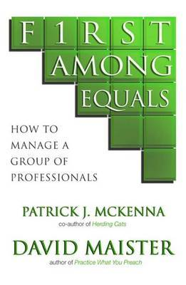 First Among Equals by Patrick J. McKenna