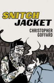 Snitch Jacket by Christopher Goffard image