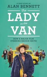 The Lady in the Van by Alan Bennett