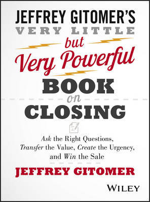 The Very Little but Very Powerful Book on Closing by Jeffrey Gitomer image