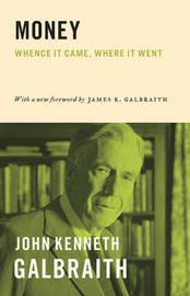 Money by John Kenneth Galbraith