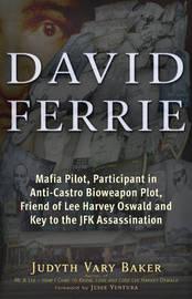 David Ferrie by Judyth Vary Baker