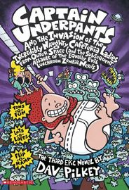 Captain Underpants and the Invasion of the Incredibly Naughty Cafeteria Ladies from Outer Space (Book 3) by Dav Pilkey image