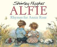 Rhymes For Annie Rose by Shirley Hughes image