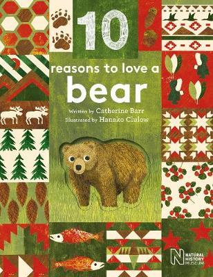 10 Reasons to Love... a Bear by Catherine Barr image