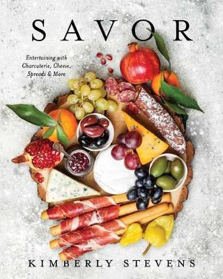Savor by Kimberly Stevens