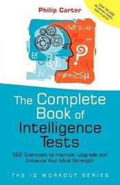 The Complete Book of Intelligence Tests by P.C. Carter