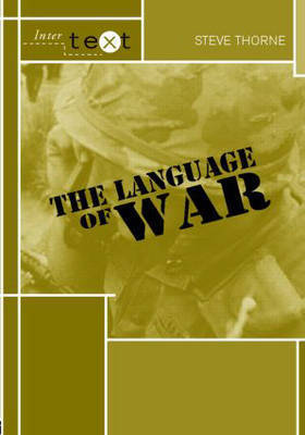The Language of War by Steve Thorne