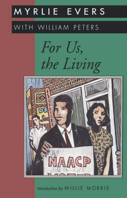 For Us, the Living by Myrlie Evers