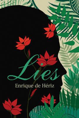 Lies by Enrique De Heriz