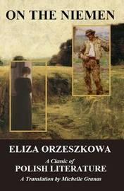 On the Niemen by Eliza Orzeszkowa