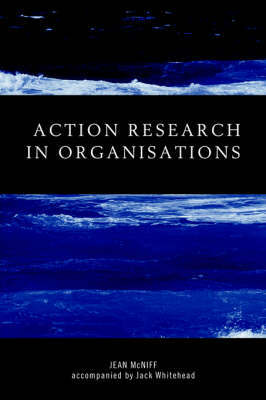 Action Research in Organisations by Jean McNiff image
