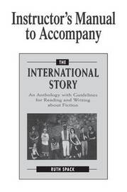Instructor's Manual to Accompany The International Story by Ruth Spack image