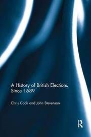 A History of British Elections since 1689 by Chris Cook