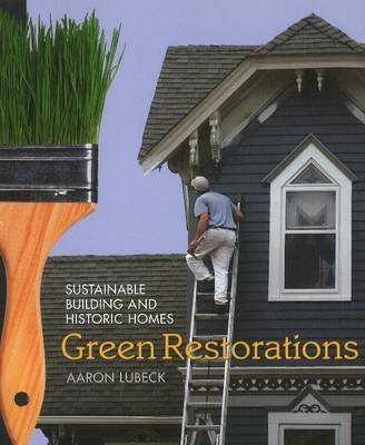 Green Restorations by Aaron Lubeck image