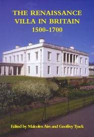 The Renaissance Villa in Britain 1500-1700 by Malcolm Airs image